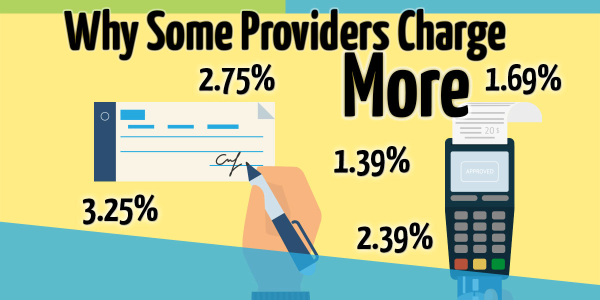 Why some merchant account providers charge more