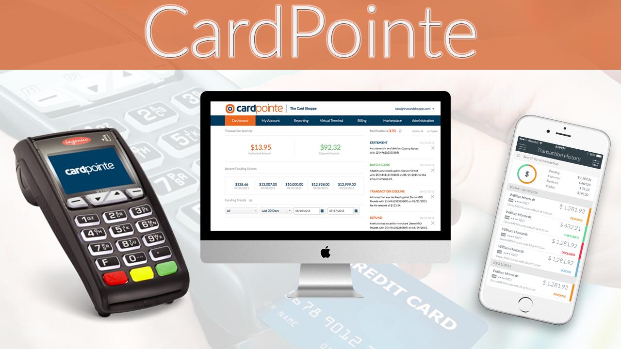 Introducing Cardpointe – Credit Card Processing & Merchant Account Platform