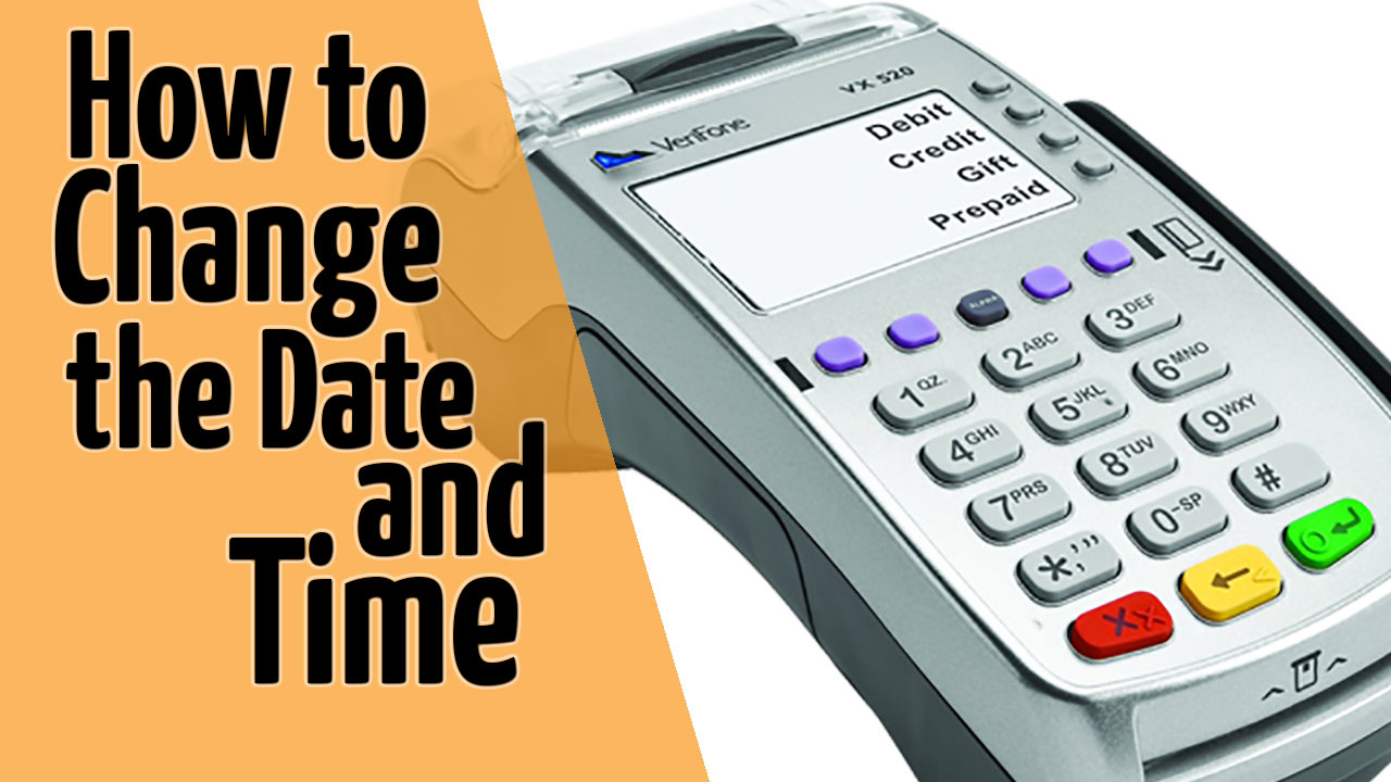 How to Change The Date and Time On A Verifone VX520 [Video]